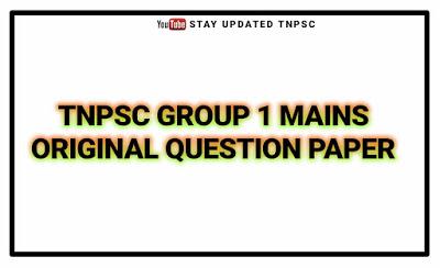 TNPSC GROUP 1 MAINS ORIGINAL QUESTION PAPER