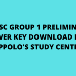 TNPSC GROUP 1 PRELIMINARY ANSWER KEY DOWNLOAD FROM APPOLO'S STUDY CENTRE